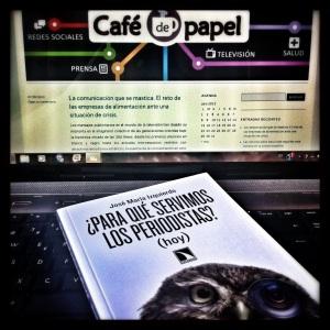 ¿Para qué sirve un periodista hoy? Una reflexión en papel de José María Izquierdo. Foto: Sonia Rodríguez